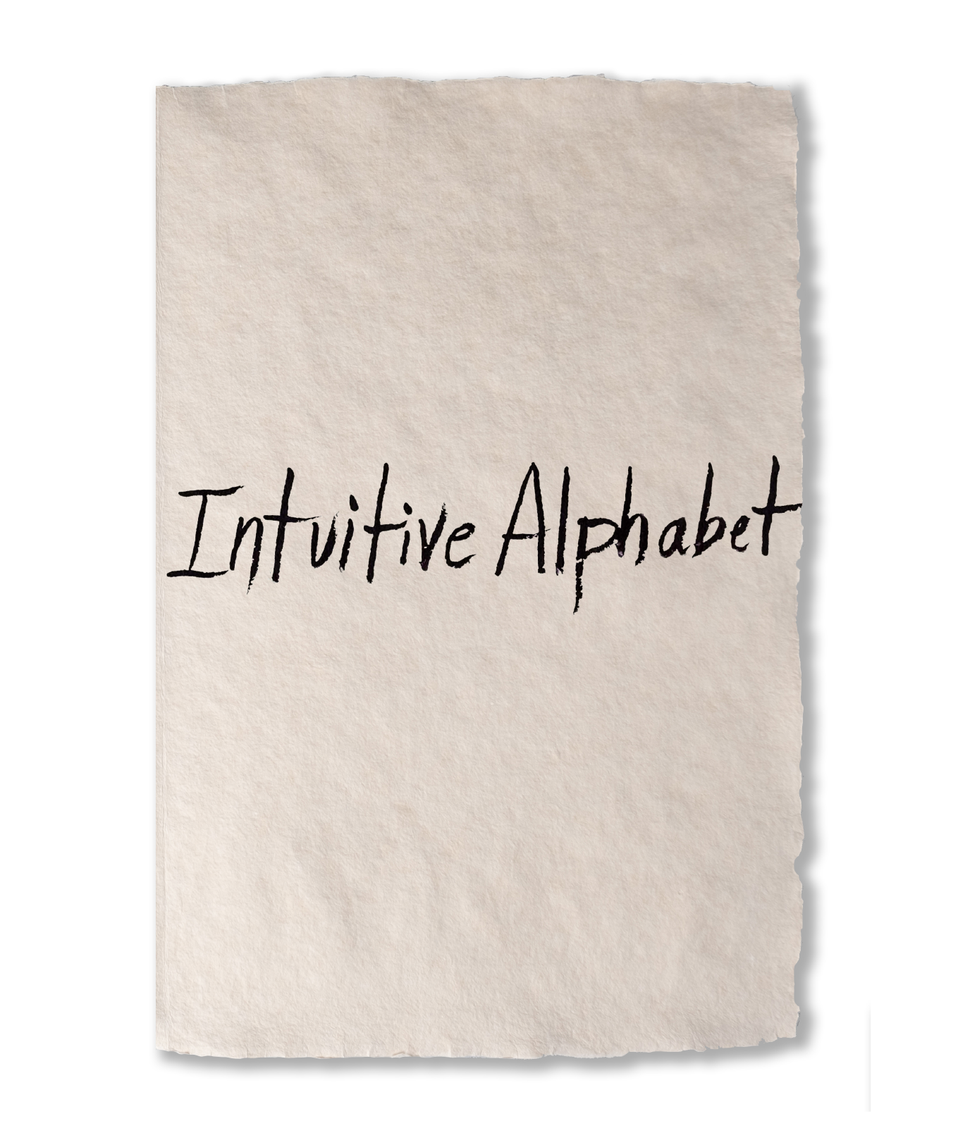 Intuitive Alphabet - Collector's Edition