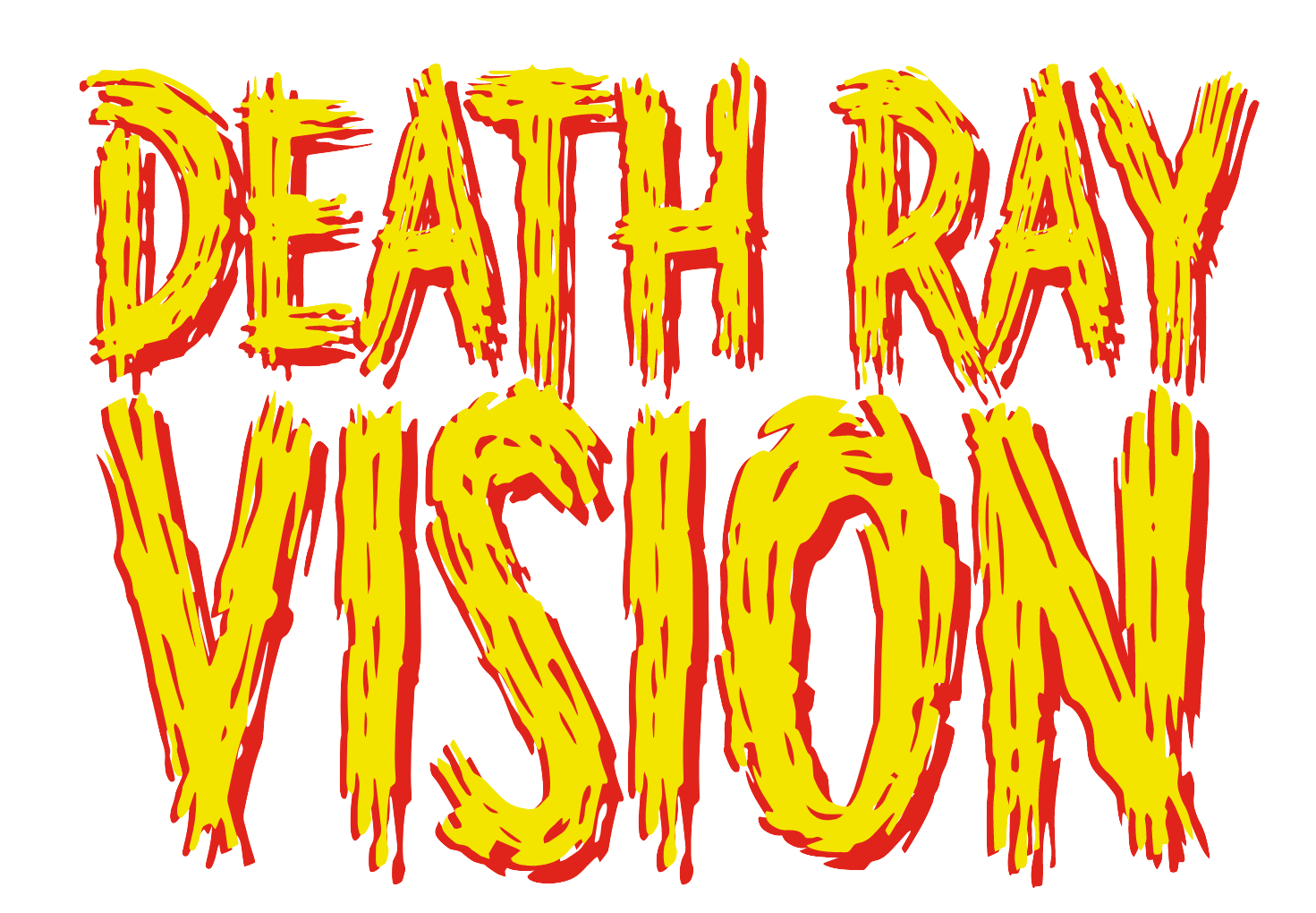Death Ray Vision