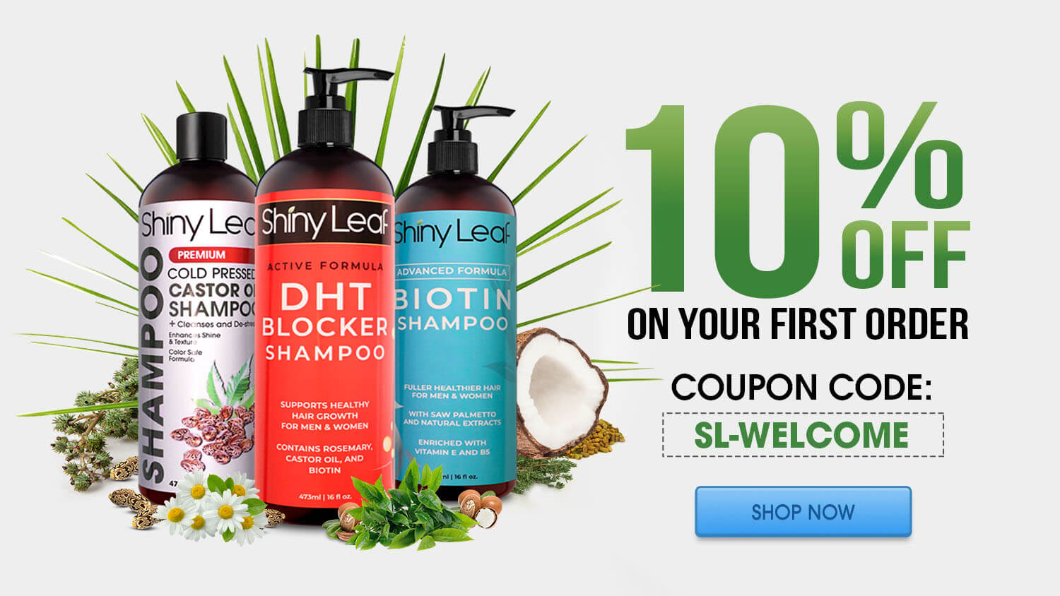 Shiny Leaf Welcome Gift: 10% OFF on your First Order