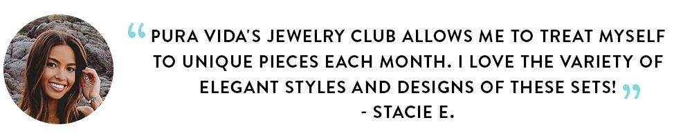 Pura Vida Jewelry Club Customer Testimony