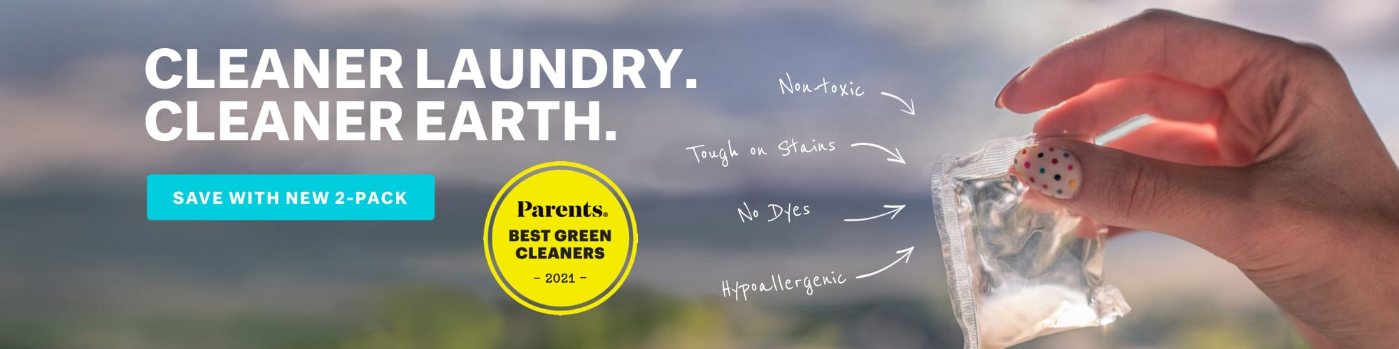 Cleaner Laundry.  Cleaner Earth.  Parents Magazine awarded Brandless Laundry Detergent Packs