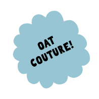 Oat couture!