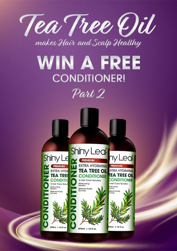 Tea Tree Conditioner Giveaway part 1