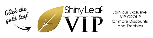Join Shiny Leaf VIP Group for More Exciting Promotions