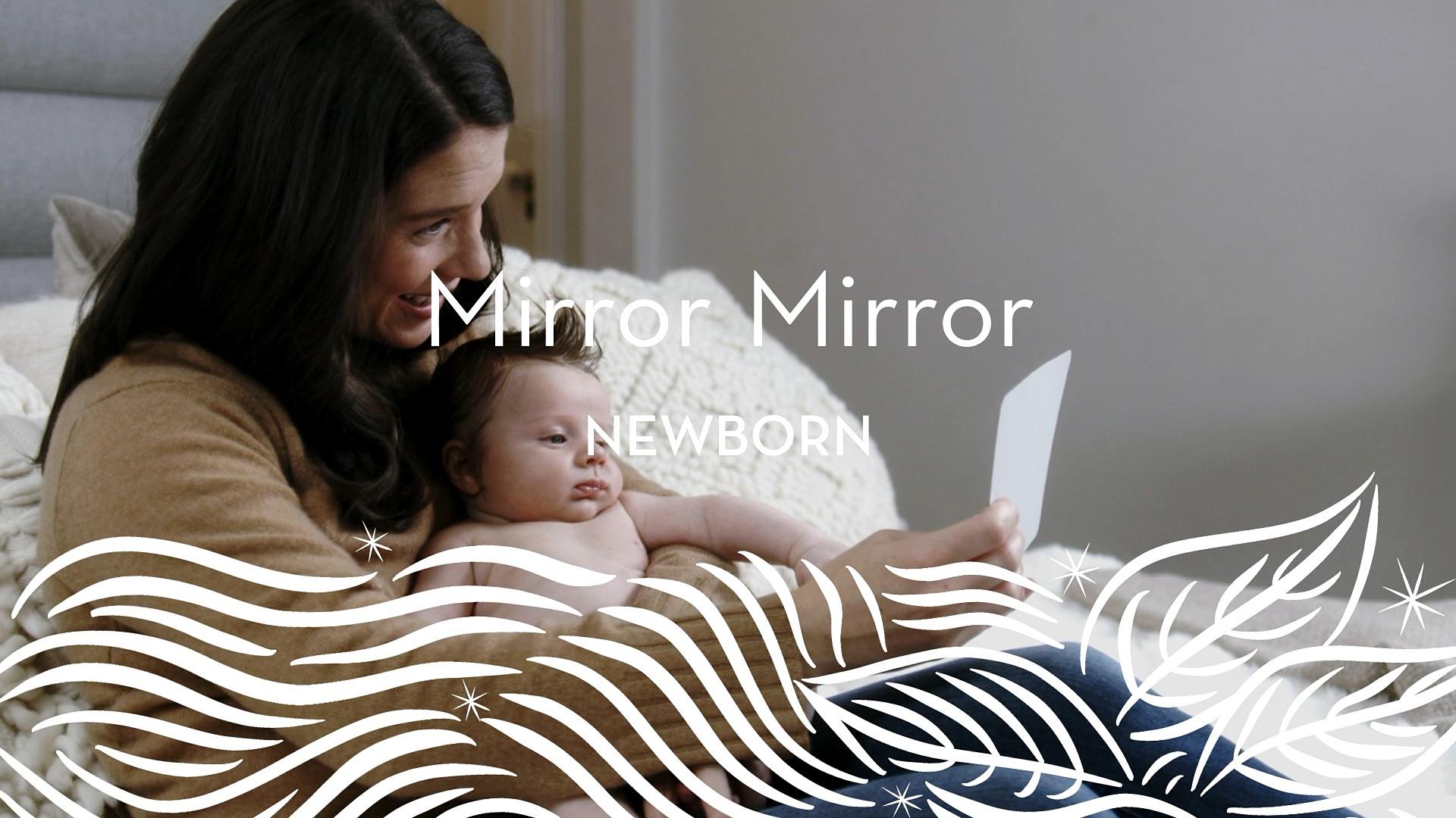 Newborn | Mirror Mirror