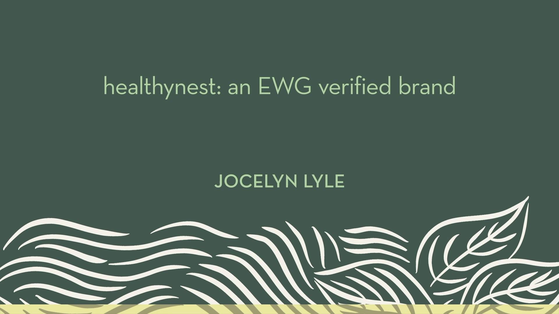healthynest: an EWG Verified brand