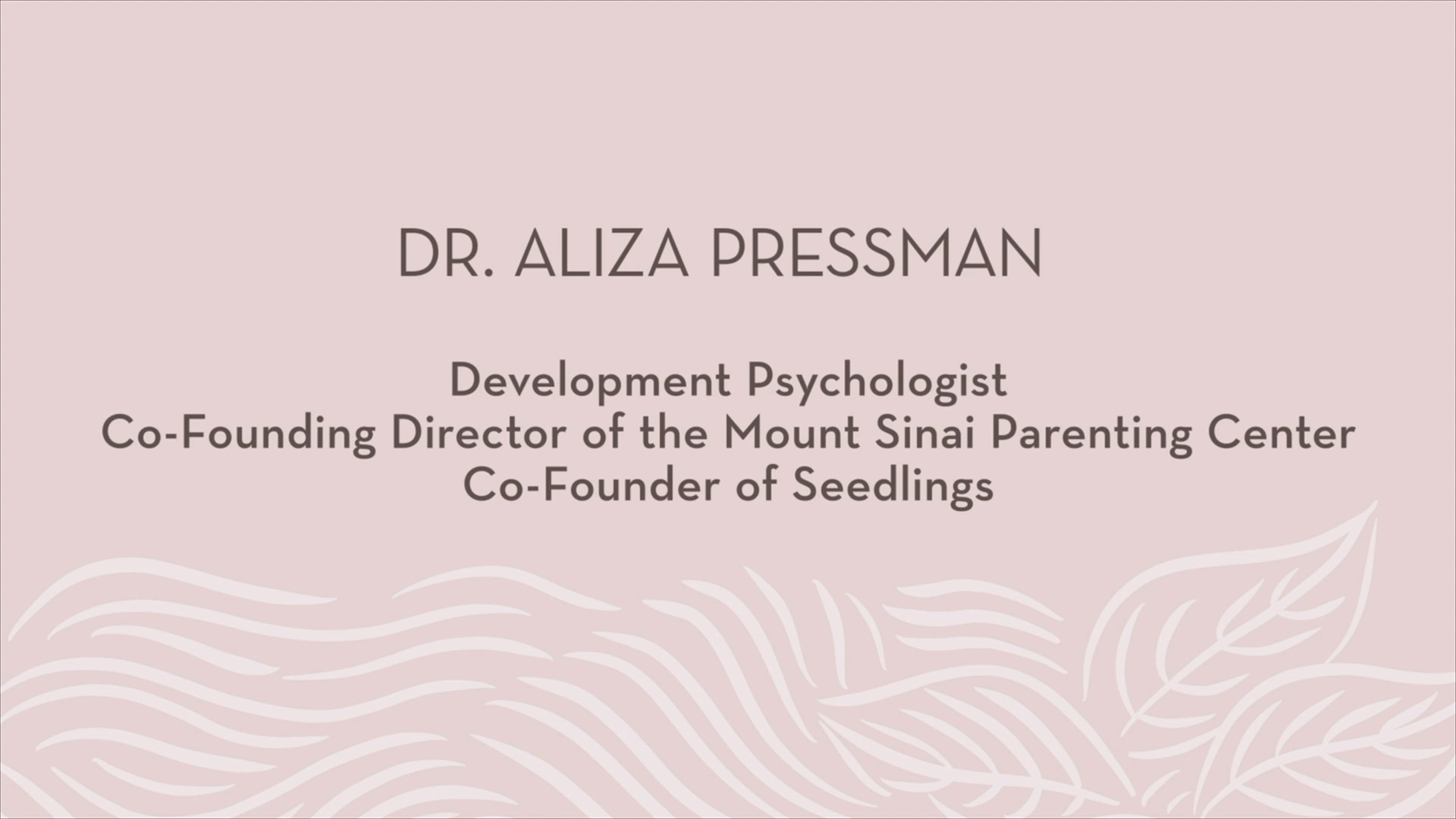 Dr. Aliza Pressman | Introduction