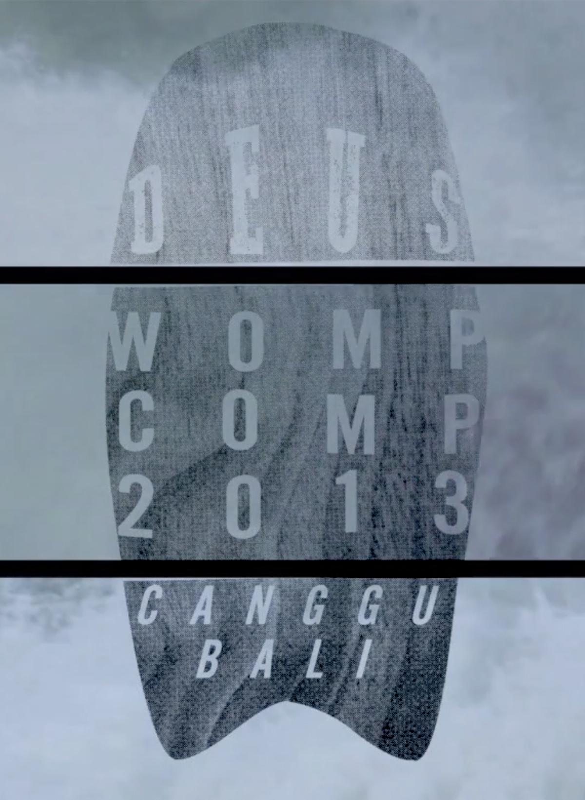Deus Womp Comp 2013