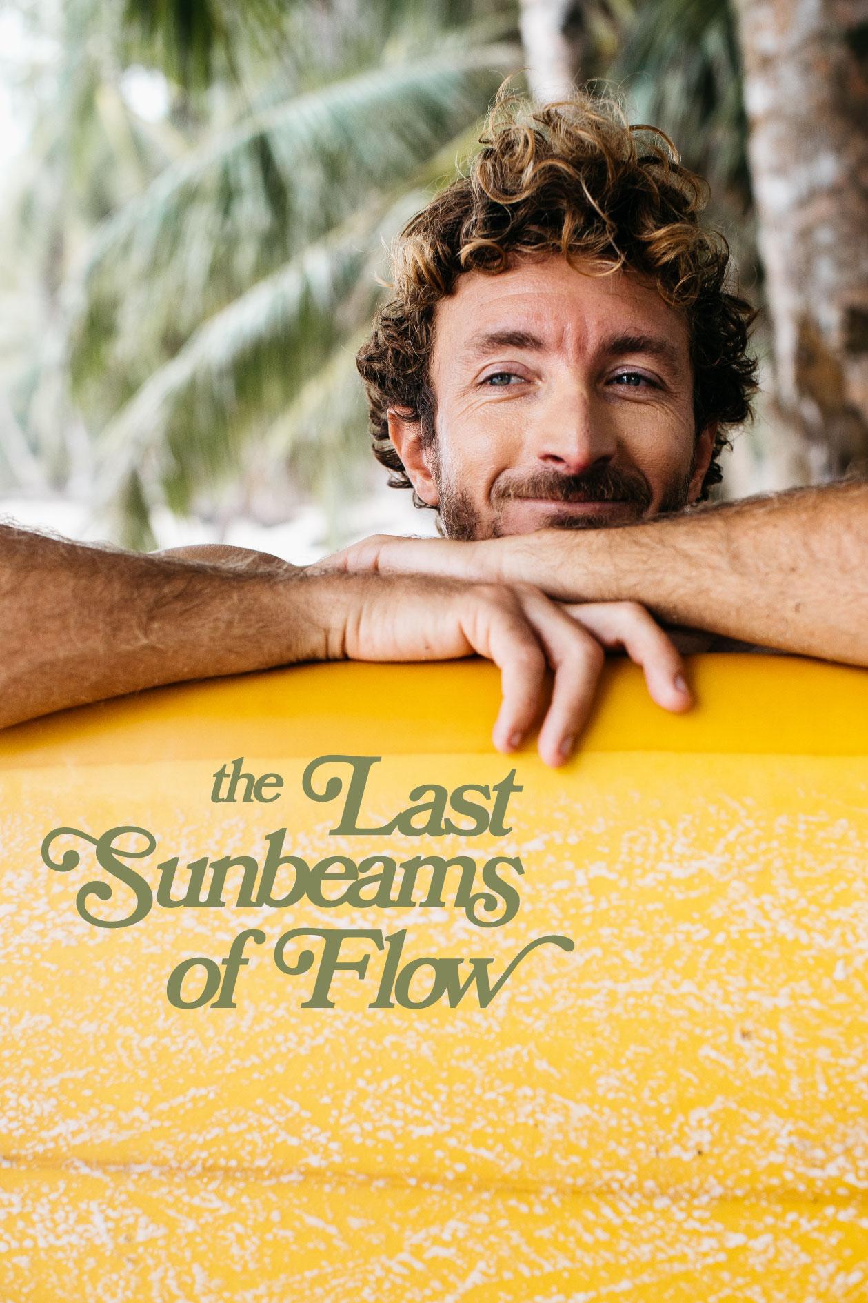 THE LAST SUNBEAMS OF FLOW