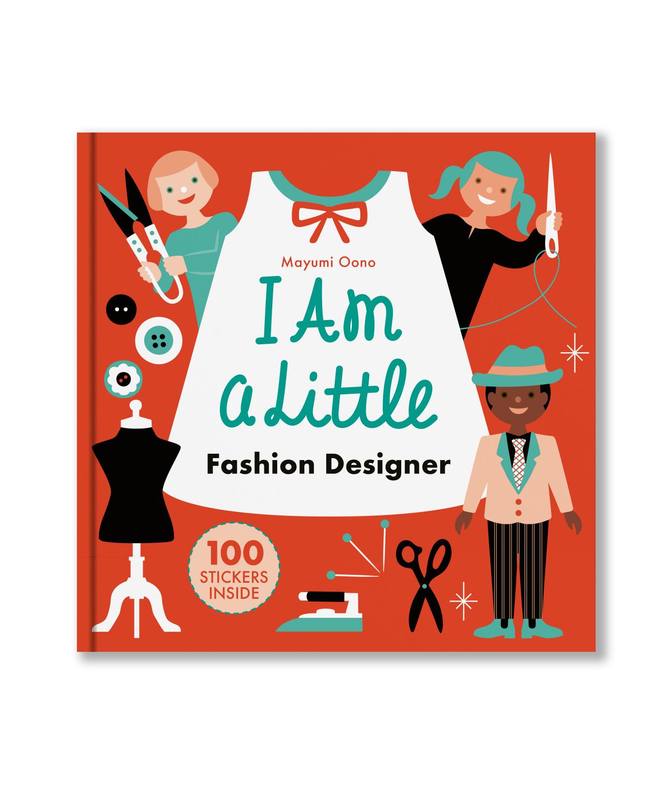Little Professionals: I am a Little Fashion Designer